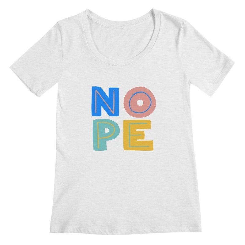 Nope Slogan Women's Scoop Neck by Sam Osborne Store