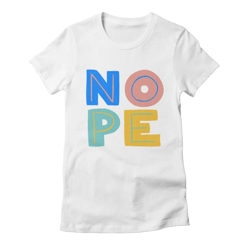 Nope Slogan Women's T-Shirt by Sam Osborne Store