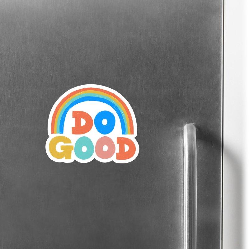 Do Good Accessories Magnet by Sam Osborne Store