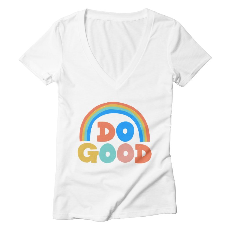 Do Good Women's V-Neck by Sam Osborne Store