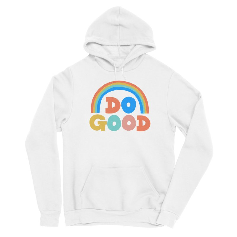 Do Good Men's Pullover Hoody by Sam Osborne Store