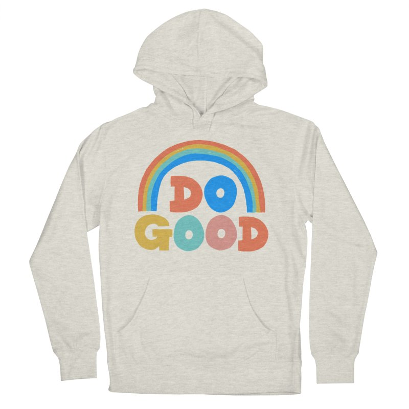 Do Good Men's French Terry Pullover Hoody by Sam Osborne Store
