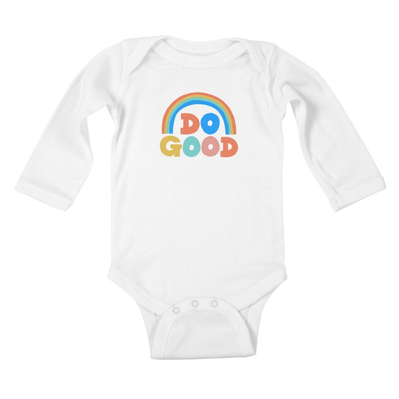 Do Good Kids Baby Longsleeve Bodysuit by Sam Osborne Store