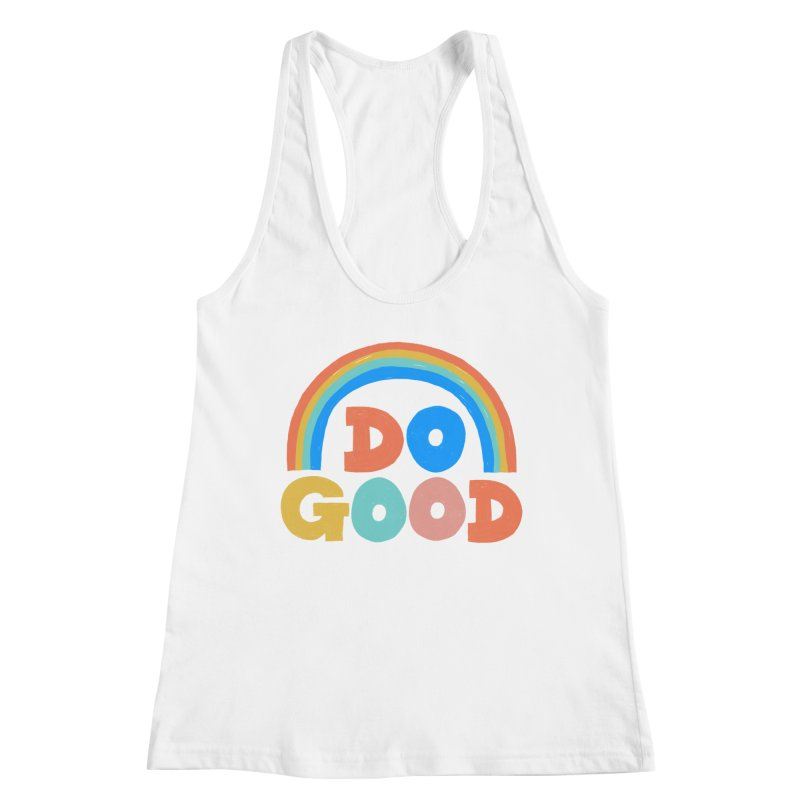 Do Good Women's Tank by Sam Osborne Store