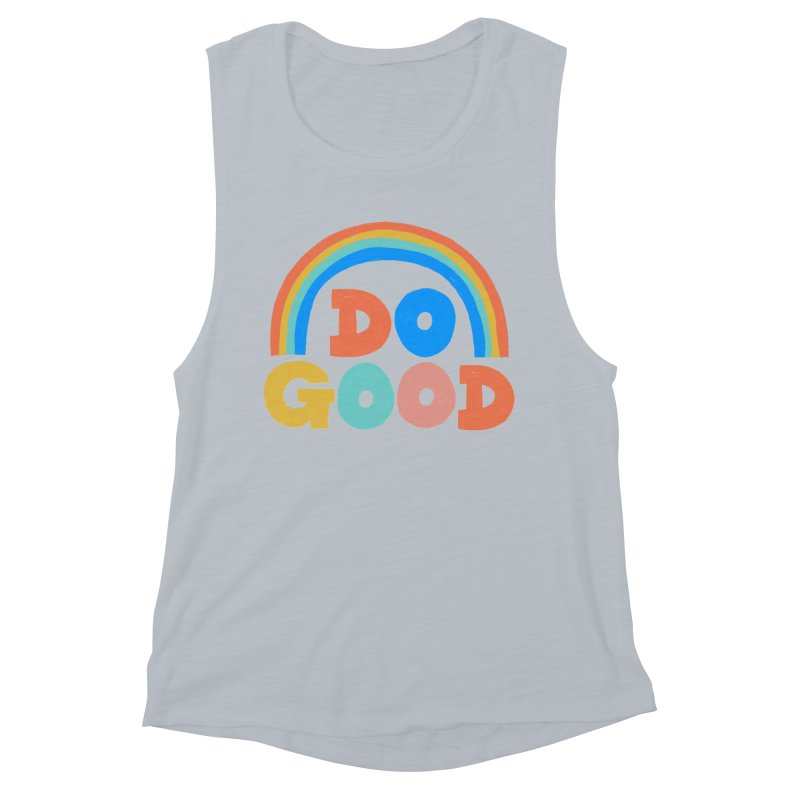 Do Good Women's Muscle Tank by Sam Osborne Store