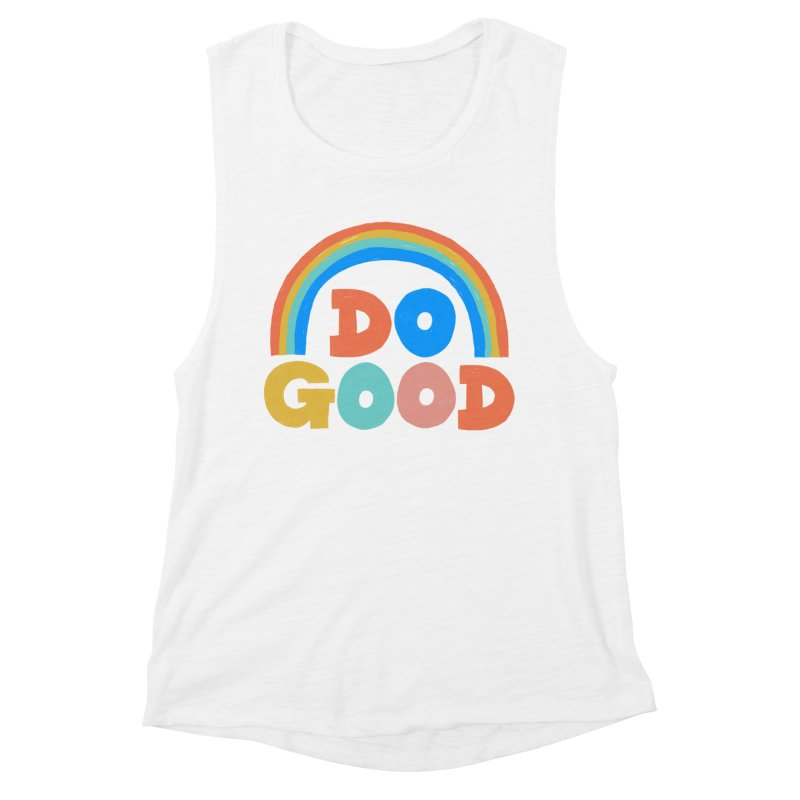 Do Good Women's Tank by Sam Osborne Store