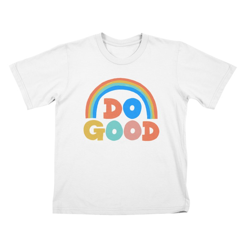 Do Good Kids T-Shirt by Sam Osborne Store