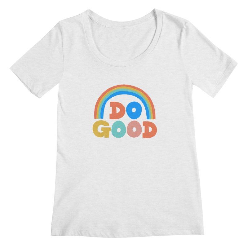 Do Good Women's Scoop Neck by Sam Osborne Store