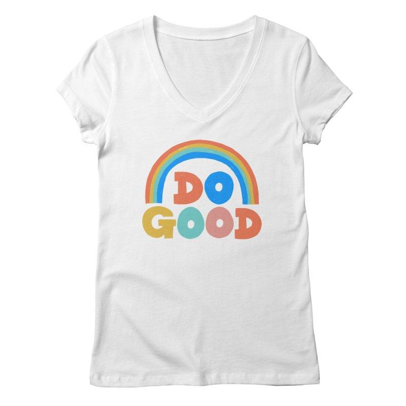 Do Good Women's V-Neck by Sam Osborne Store