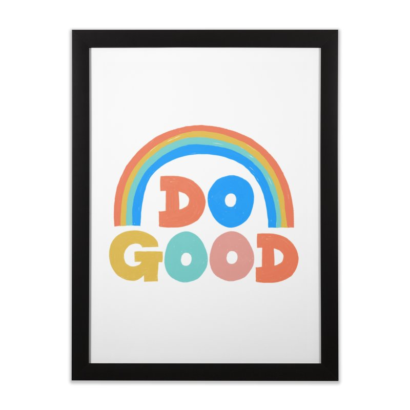 Do Good Home Framed Fine Art Print by Sam Osborne Store