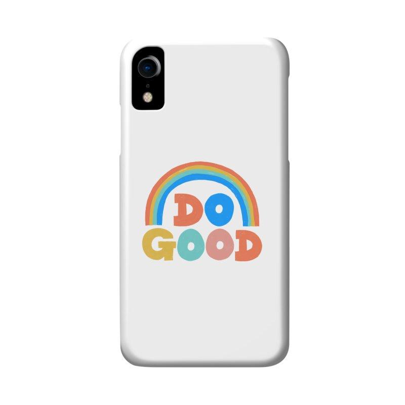 Do Good Accessories Phone Case by Sam Osborne Store