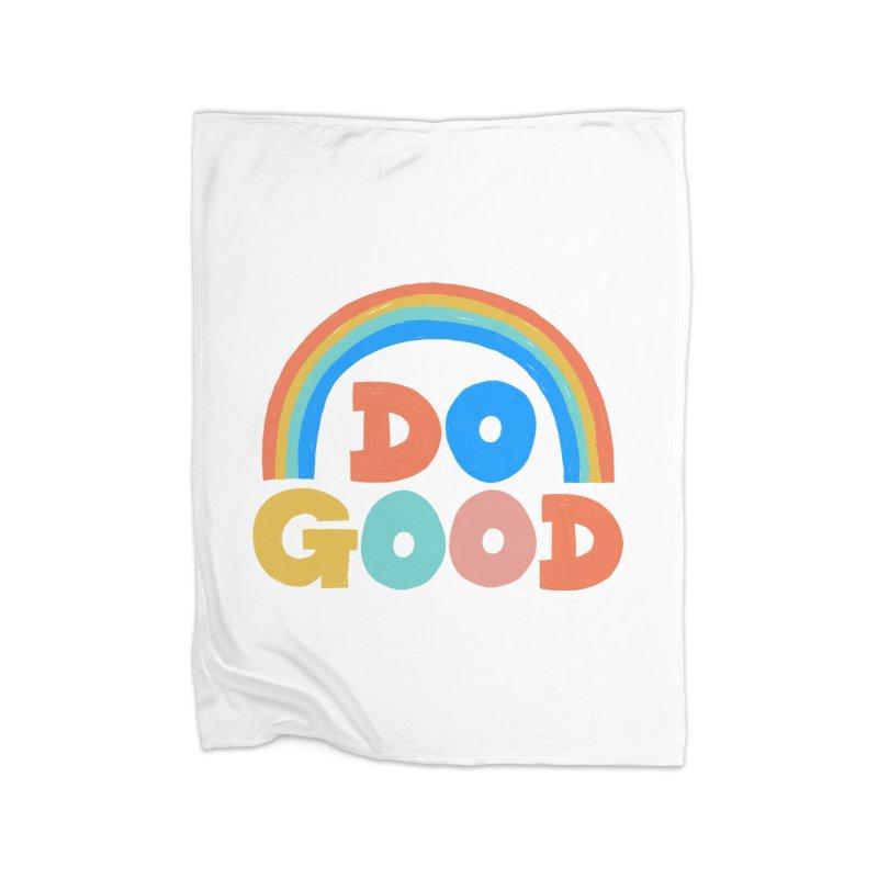 Do Good Home Fleece Blanket Blanket by Sam Osborne Store