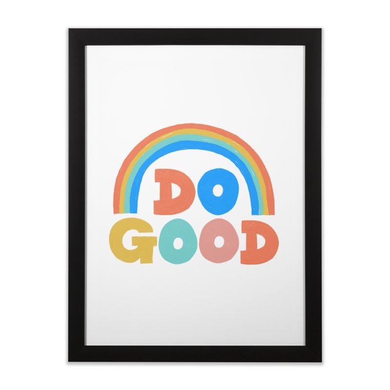 Do Good Home Framed Fine Art Print by Sam Osborne Store