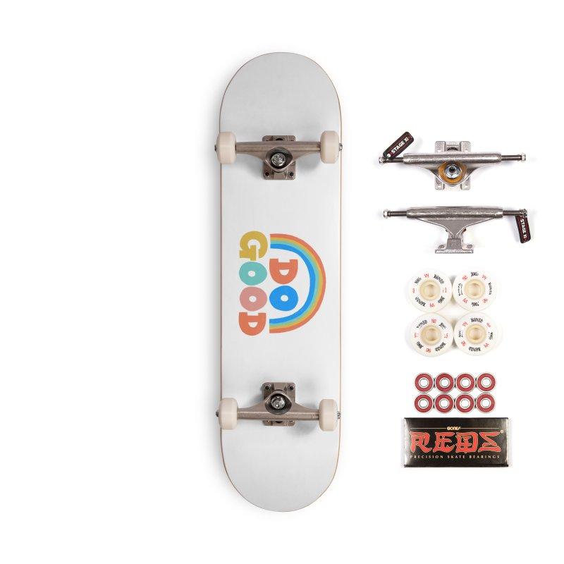 Do Good Accessories Skateboard by Sam Osborne Store