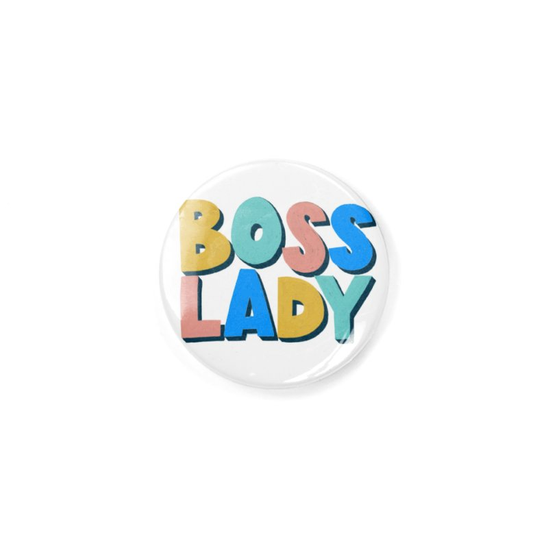 Boss Lady Accessories Button by Sam Osborne Store