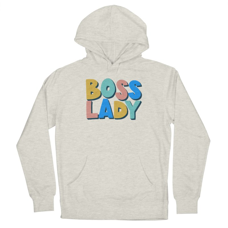 Boss Lady Men's Pullover Hoody by Sam Osborne Store