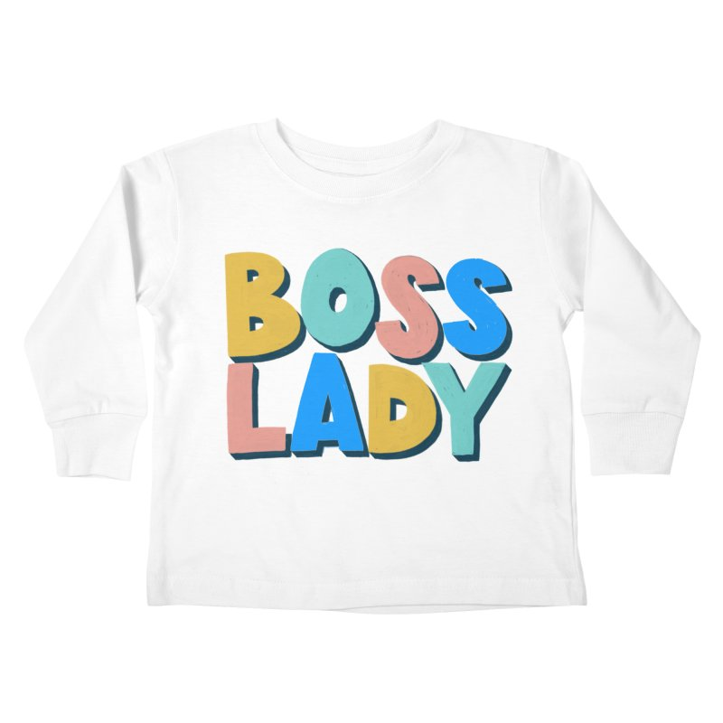 Boss Lady Kids Toddler Longsleeve T-Shirt by Sam Osborne Store