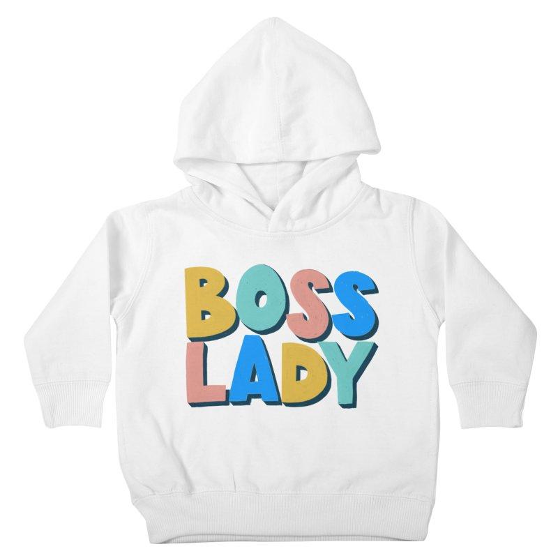 Boss Lady Kids Toddler Pullover Hoody by Sam Osborne Store