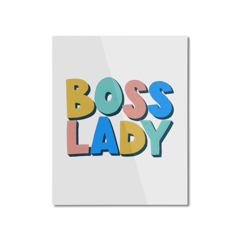 Boss Lady Home Mounted Aluminum Print by Sam Osborne Store