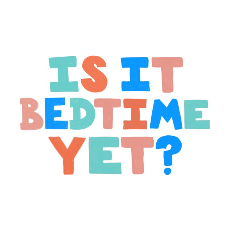 Is It Bedtime Home Blanket by Sam Osborne Store