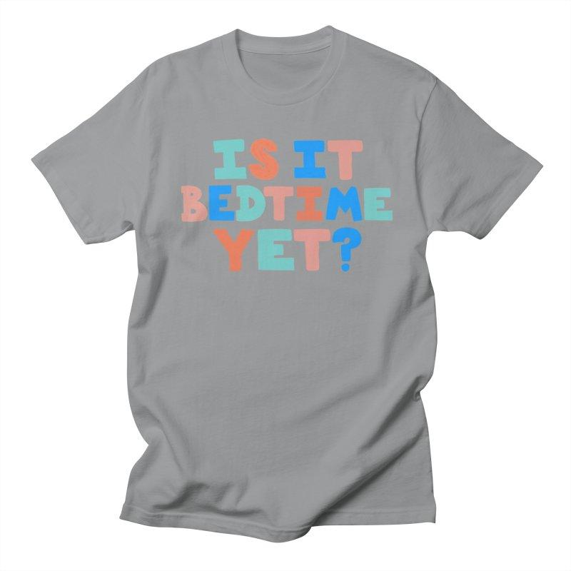 Is It Bedtime Men's Regular T-Shirt by Sam Osborne Store