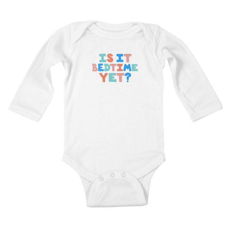Is It Bedtime Kids Baby Longsleeve Bodysuit by Sam Osborne Store