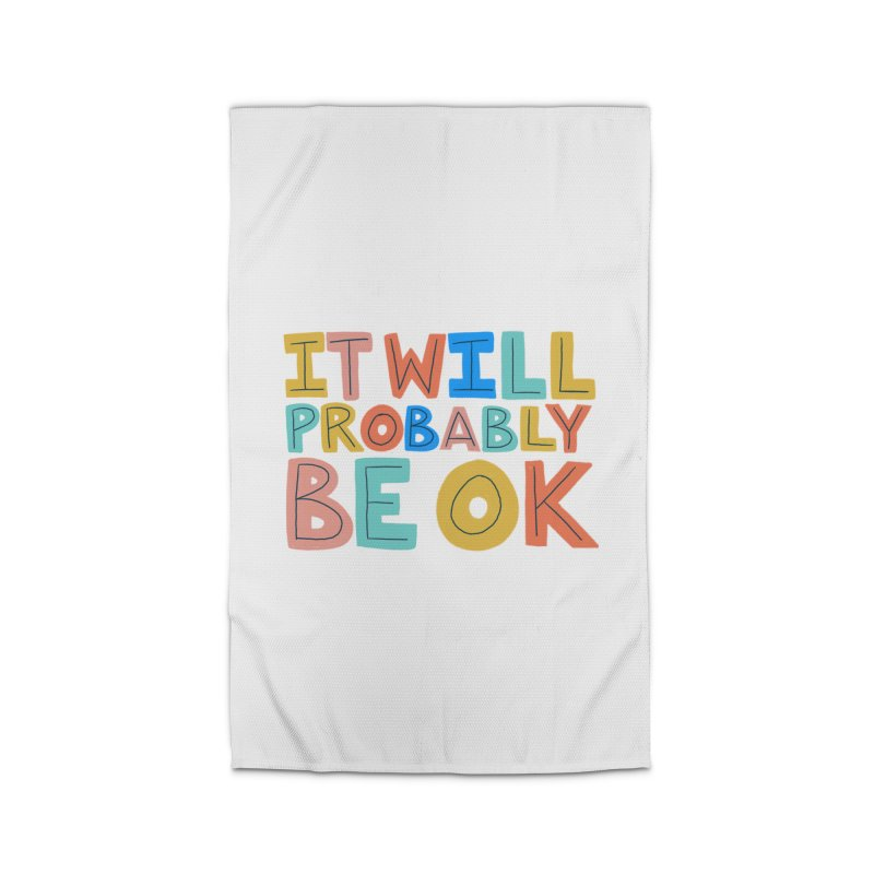 It Will Probably Be OK Home Rug by Sam Osborne Store