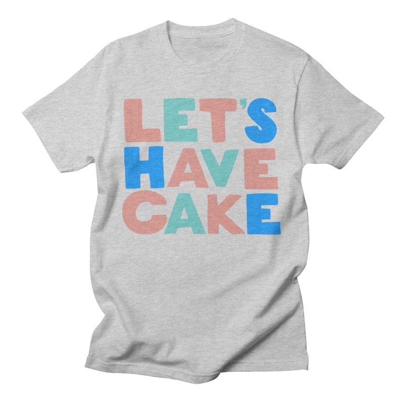 Let's Have Cake Men's T-Shirt by Sam Osborne Store