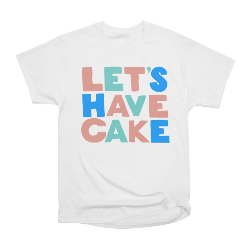 Let's Have Cake Men's T-Shirt by Sam Osborne Store