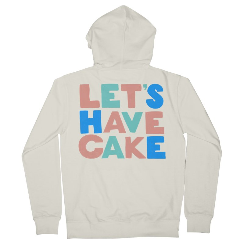 Let's Have Cake Men's Zip-Up Hoody by Sam Osborne Store