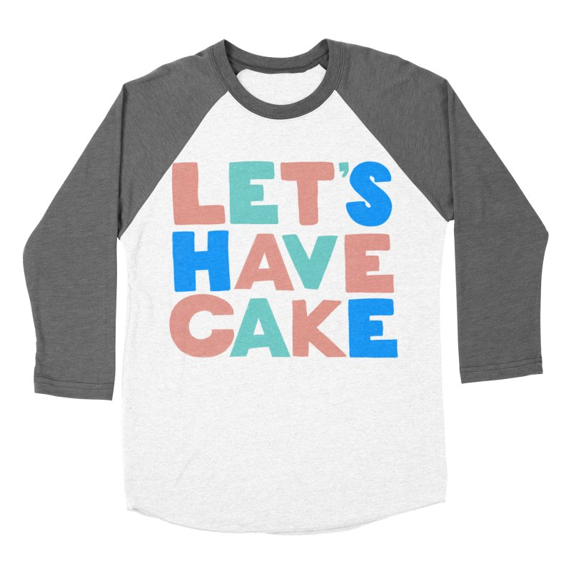 Let's Have Cake Men's Baseball Triblend Longsleeve T-Shirt by Sam Osborne Store