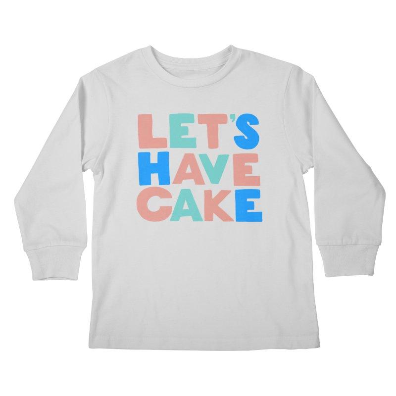 Let's Have Cake Kids Longsleeve T-Shirt by Sam Osborne Store
