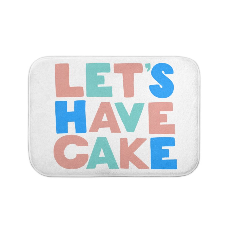 Let's Have Cake Home Bath Mat by Sam Osborne Store