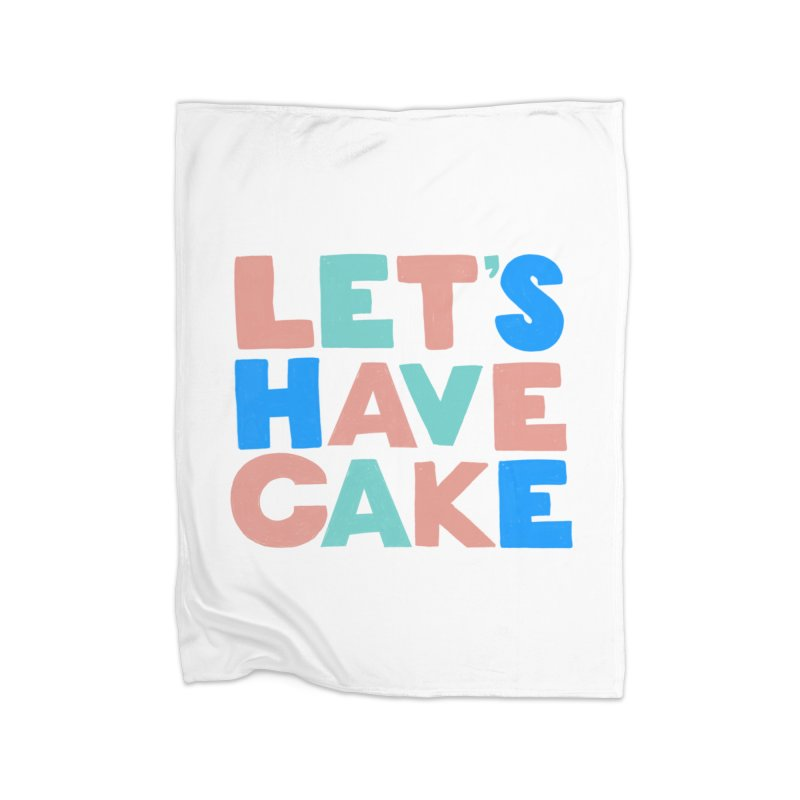 Let's Have Cake Home Blanket by Sam Osborne Store