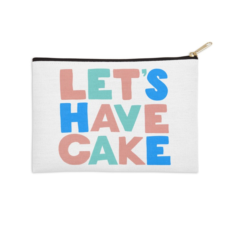 Let's Have Cake Accessories Zip Pouch by Sam Osborne Store