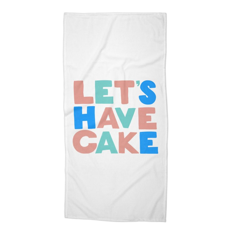 Let's Have Cake Accessories Beach Towel by Sam Osborne Store