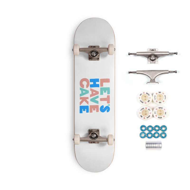 Let's Have Cake Accessories Skateboard by Sam Osborne Store