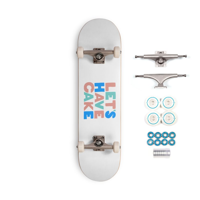 Let's Have Cake Accessories Complete - Basic Skateboard by Sam Osborne Store