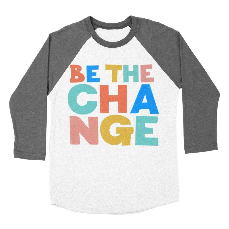 Be The Change Men's Baseball Triblend Longsleeve T-Shirt by Sam Osborne Store