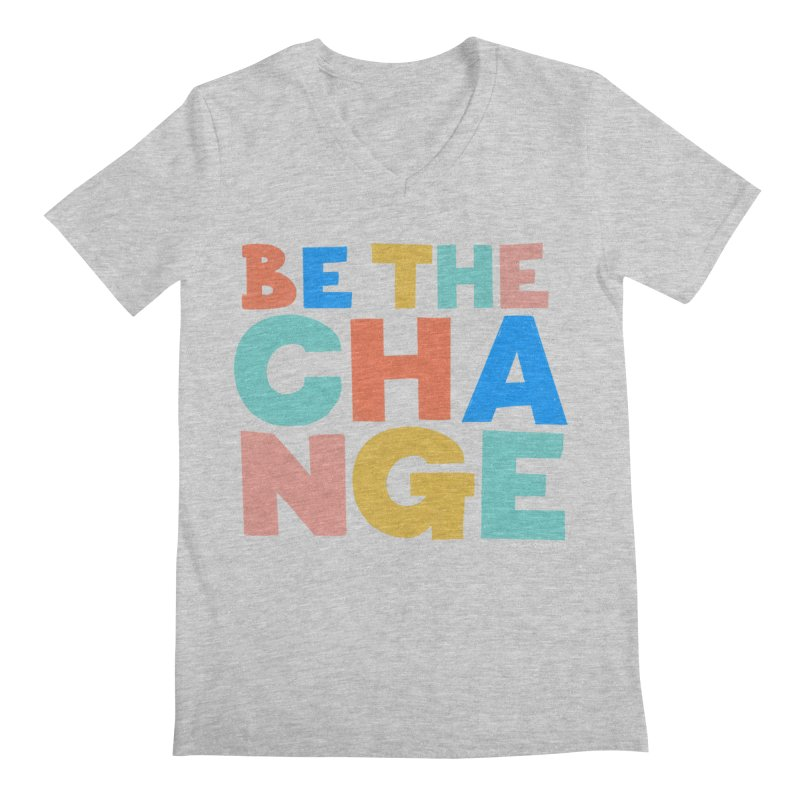 Be The Change Men's Regular V-Neck by Sam Osborne Store