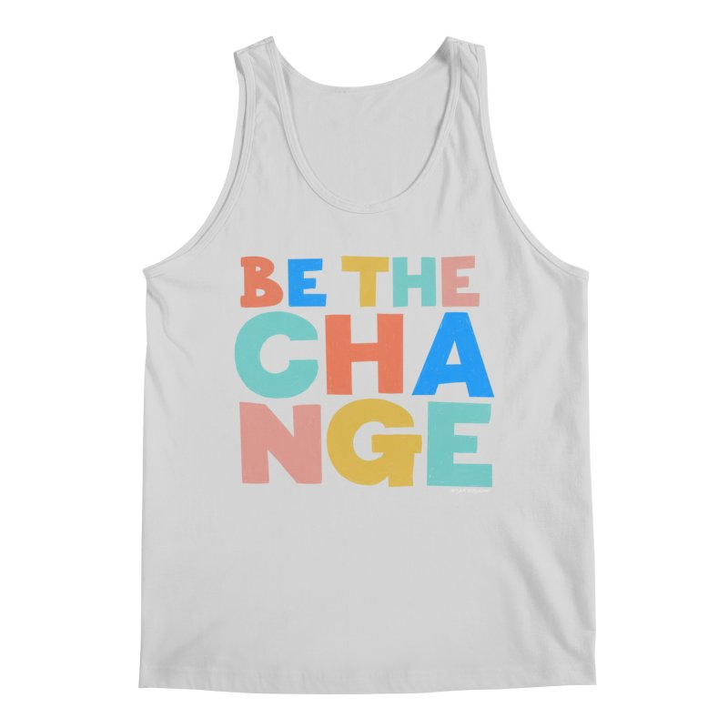 Be The Change Men's Regular Tank by Sam Osborne Store