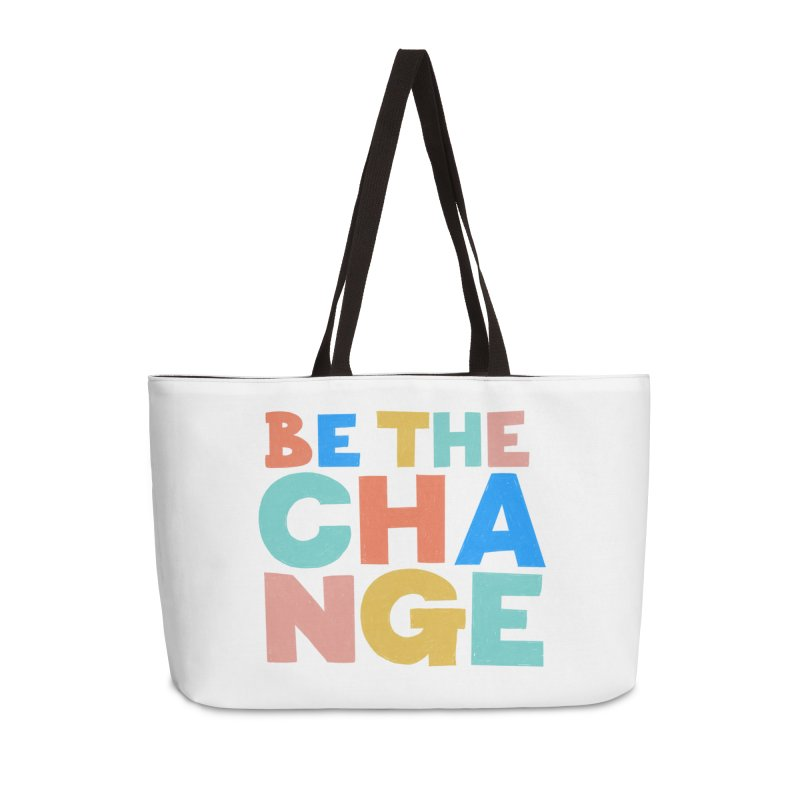 Be The Change Accessories Weekender Bag Bag by Sam Osborne Store