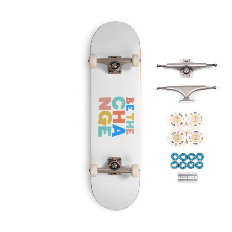 Be The Change Accessories Complete - Premium Skateboard by Sam Osborne Store