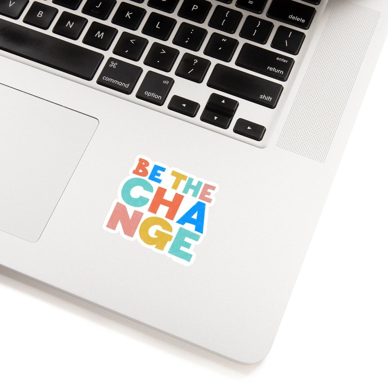 Be The Change Accessories Sticker by Sam Osborne Store