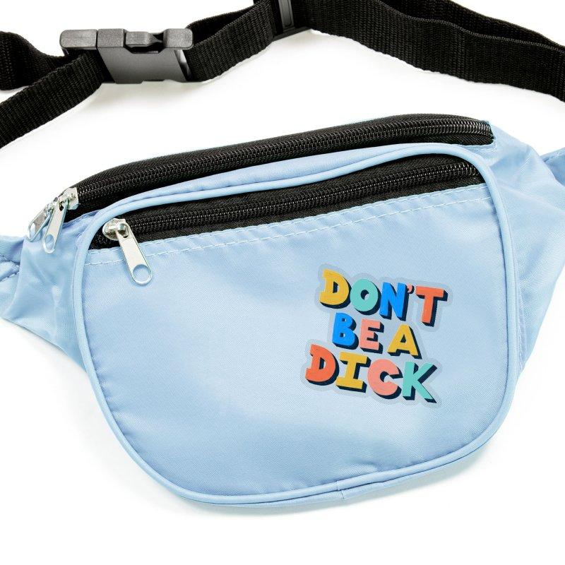 Don't Be A Dick Accessories Sticker by Sam Osborne Store