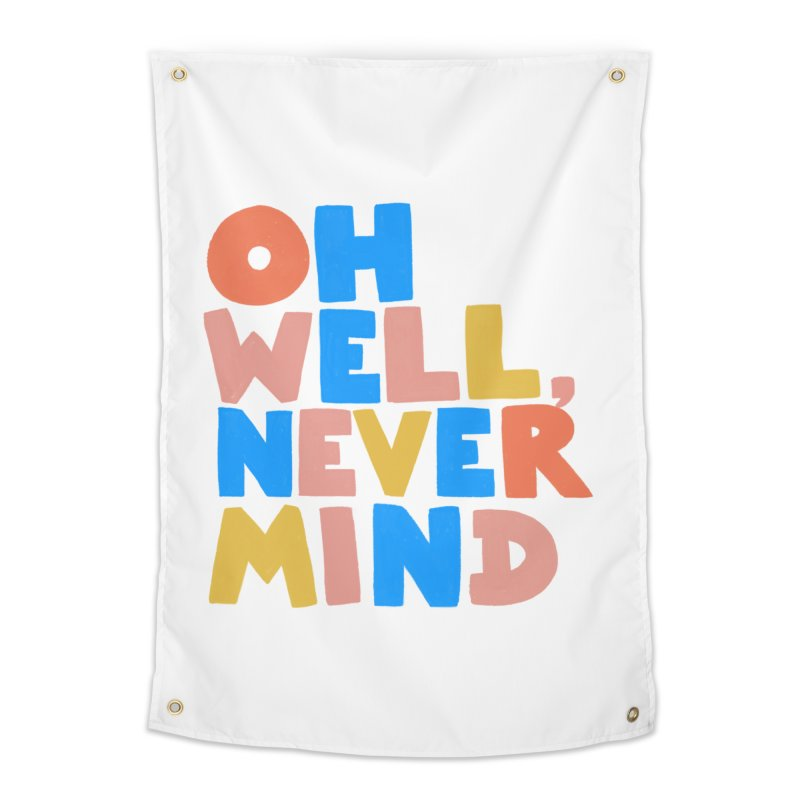 Oh Well Nevermind Home Tapestry by Sam Osborne Store
