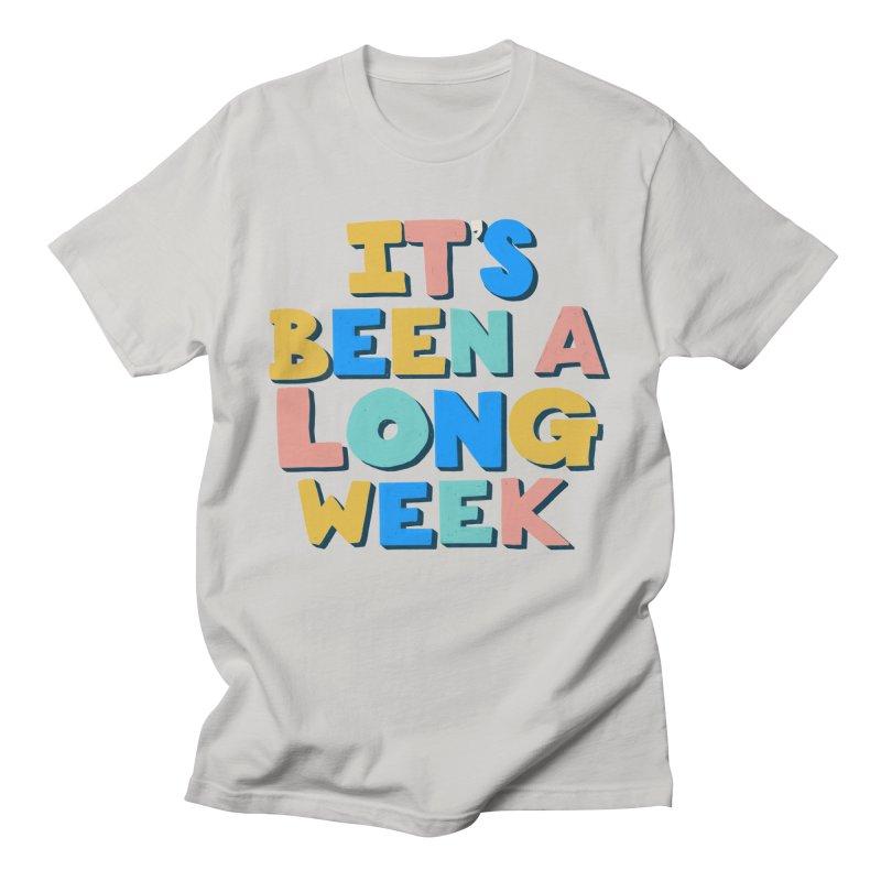 It's Been A Long Week Men's T-Shirt by Sam Osborne Store