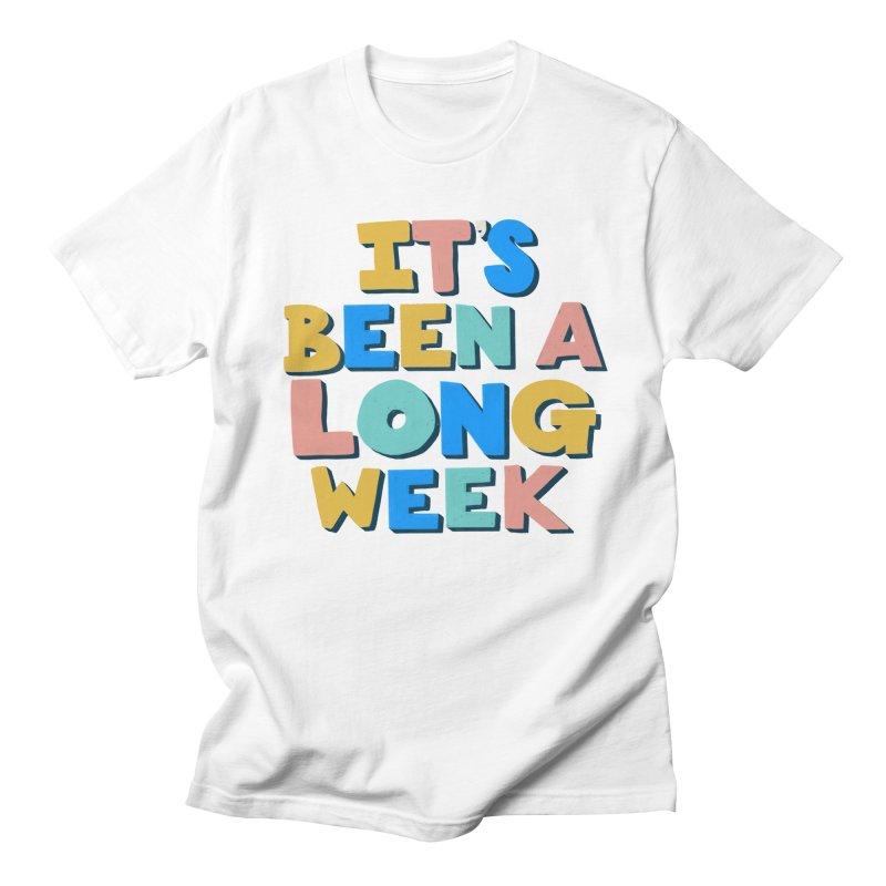 It's Been A Long Week Men's Regular T-Shirt by Sam Osborne Store