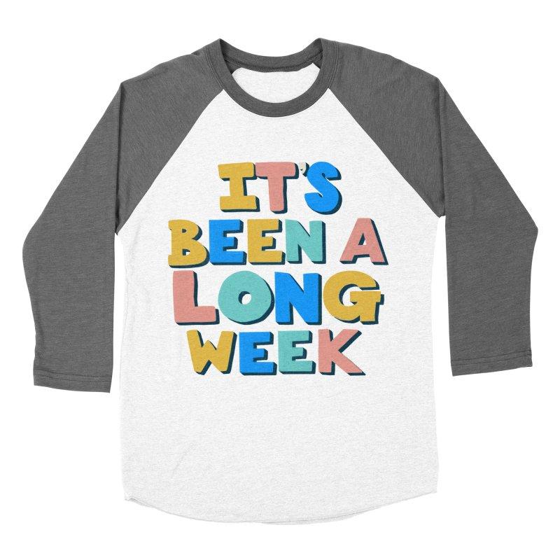 It's Been A Long Week Men's Baseball Triblend Longsleeve T-Shirt by Sam Osborne Store