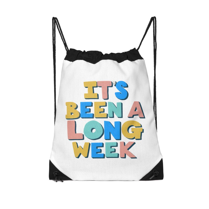 It's Been A Long Week Accessories Bag by Sam Osborne Store